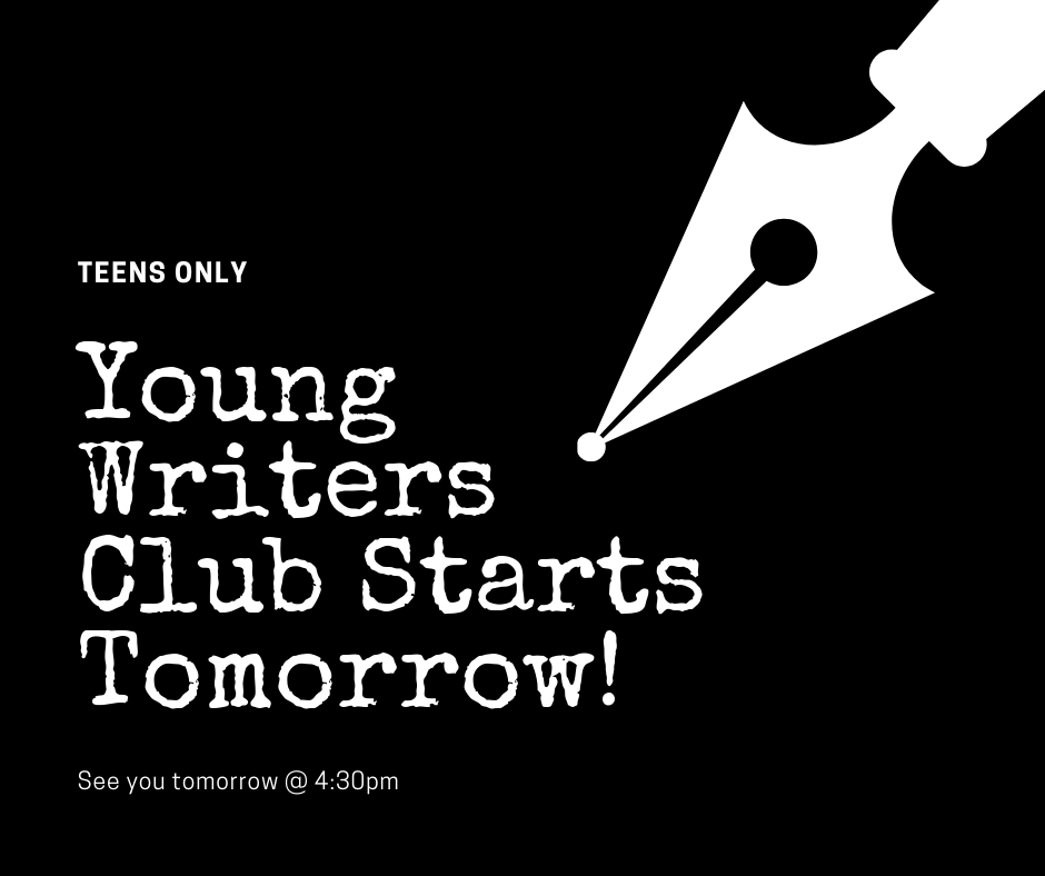 "Black poster with classic ink pen in upper right and the text ""Young Writers Club Starts Tomorrow"" in the lower left"